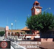 DAN A CONOCER EL PRIMER CASO DE COVID-19 EN MANUEL BENAVIDES
